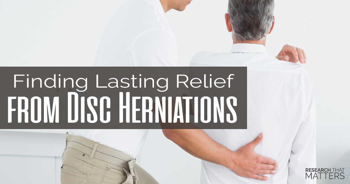 Finding Lasting Relief from Disc Herniations