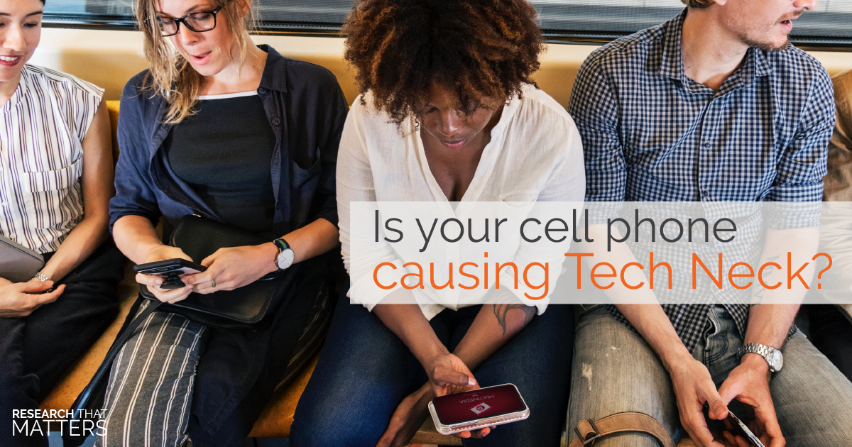 Is Your Cell Phone Causing Tech Neck