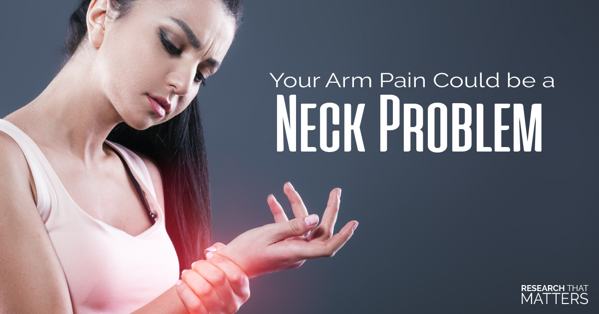 Your Arm Pain Could Be a Neck Problem
