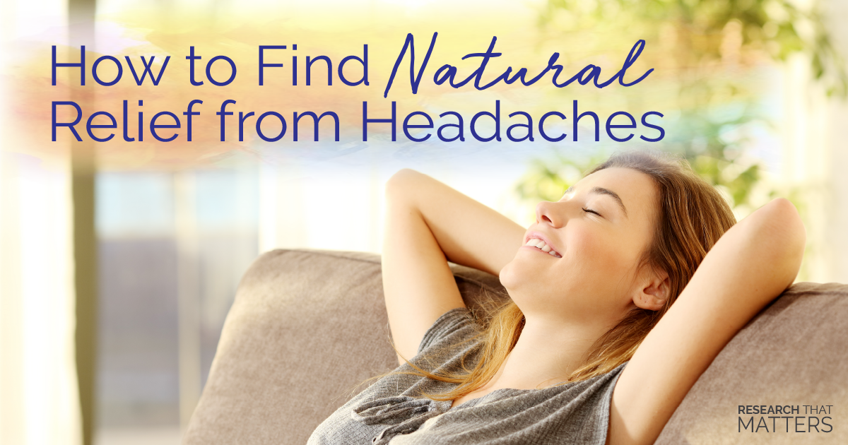 How to Find Natural Relief from Headaches