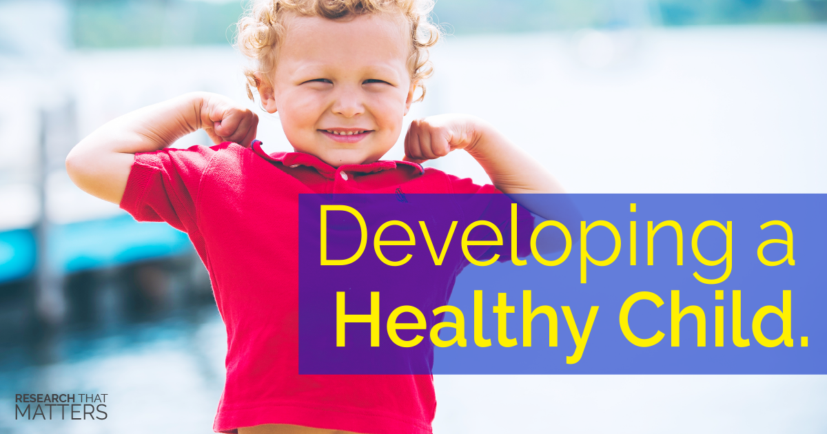 Developing a Healthy Child
