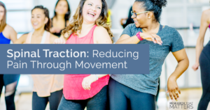 Spinal Traction Reducing Pain Through Movement