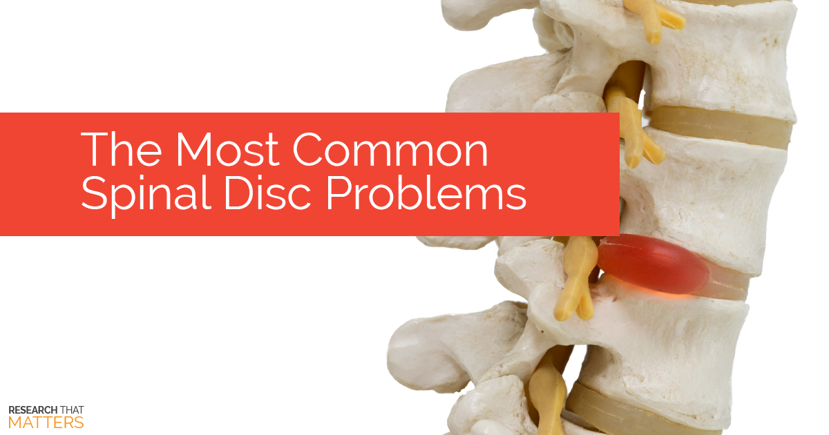 The Most Common Spinal Disc Problems