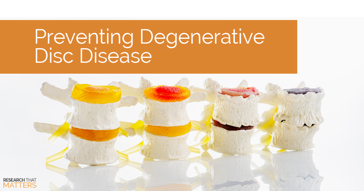 Preventing Degenerative Disc Disease