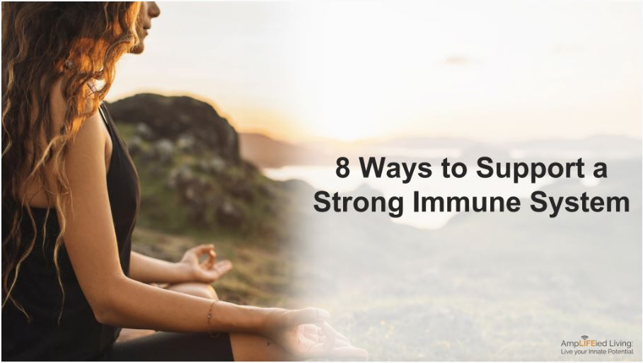 Support a Strong Immune System