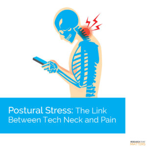 Postural Stress The Link Between Tech Neck and Pain (a)