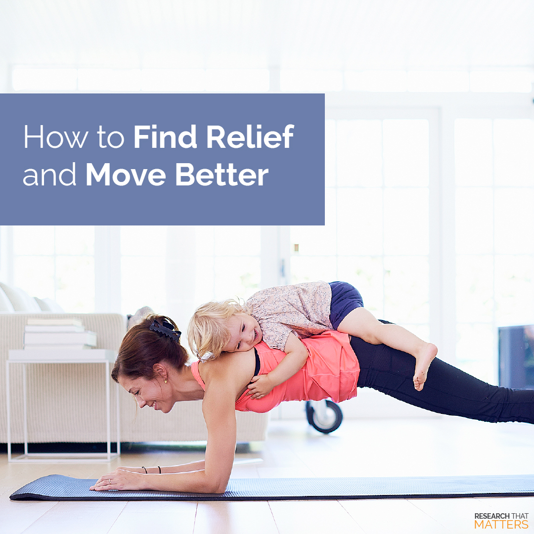 How to Find Relief and Move Better