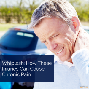 Whiplash How These Injuries Can Cause Chronic Pain (a)