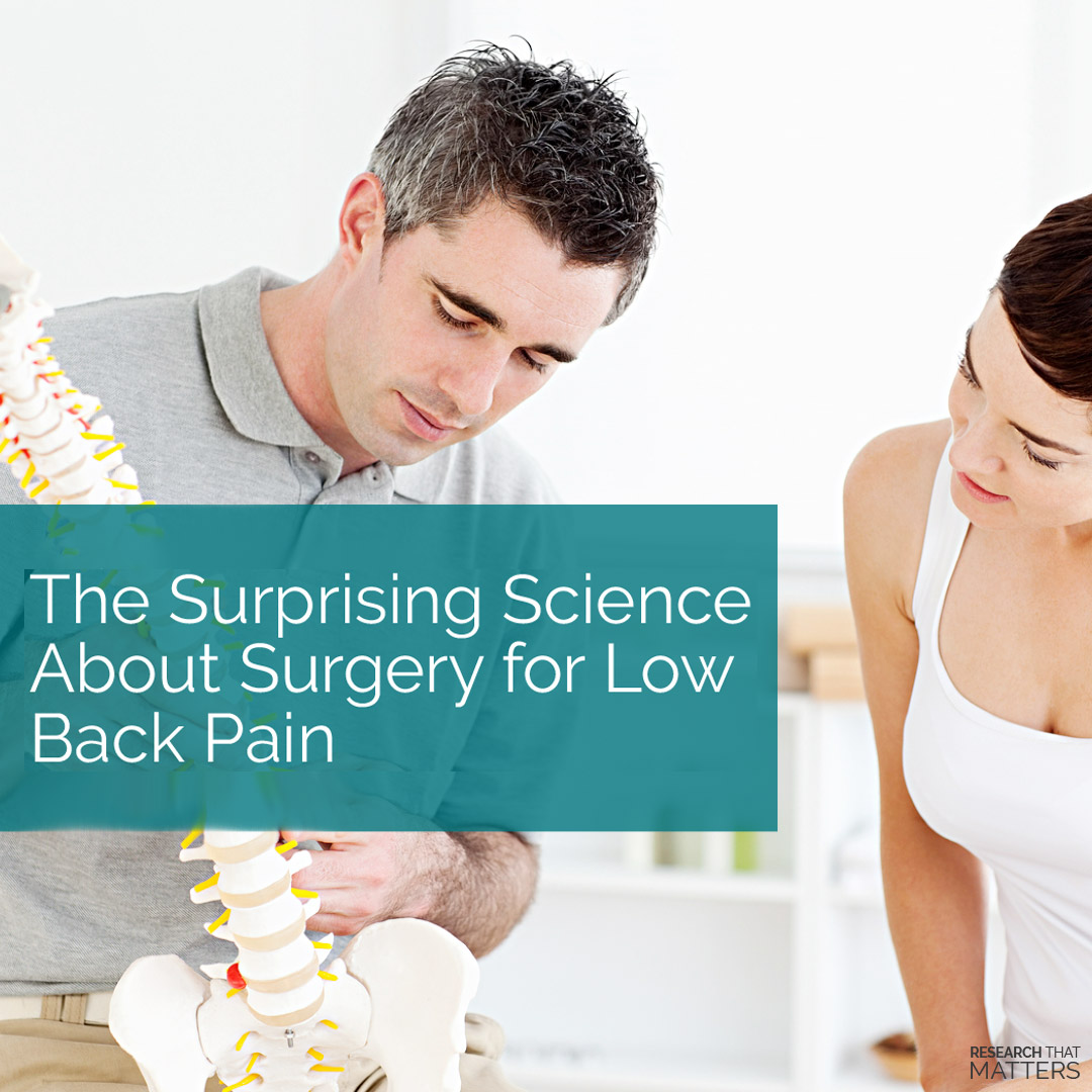 Science About Surgery for Low Back Pain
