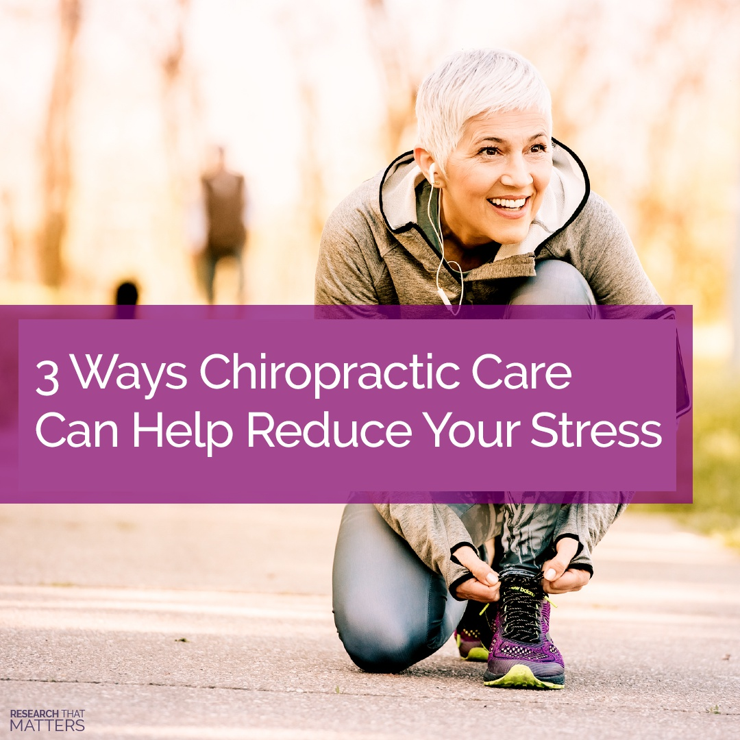 3 Ways Chiropractic Care Can Help Reduce Your Stress