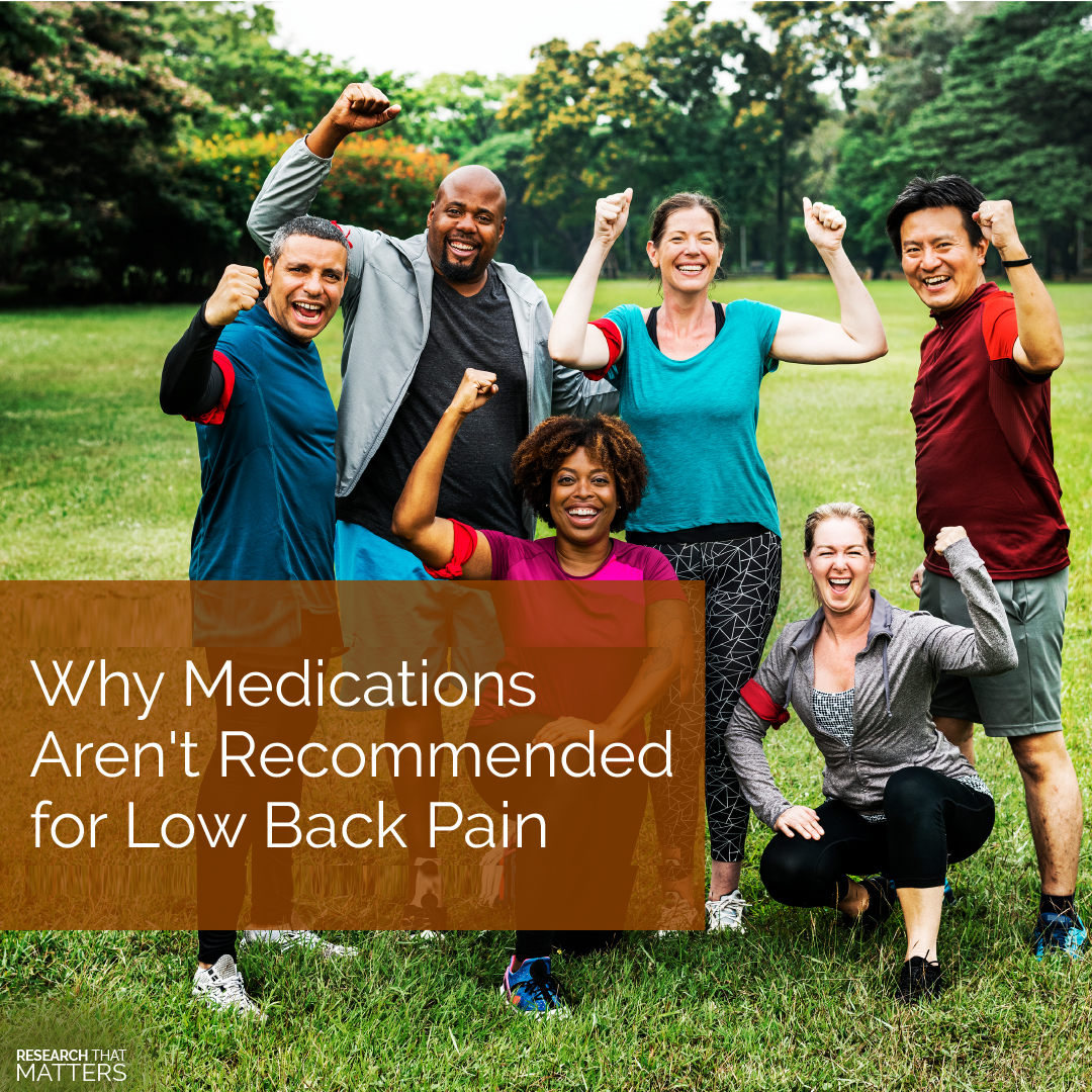 Week 4a - Why Medications Arent Recommended for Low Back Pain