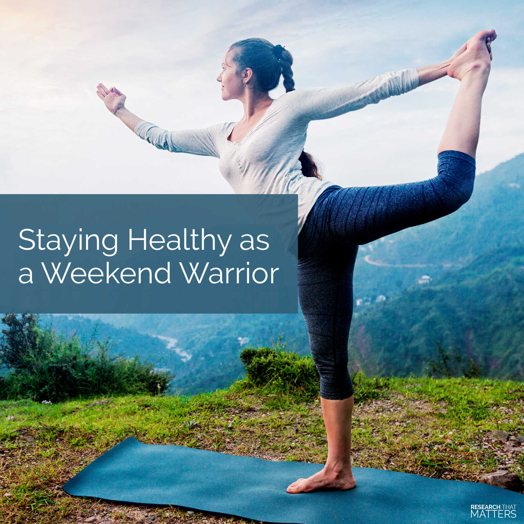 Staying Healthy as a Weekend Warrior
