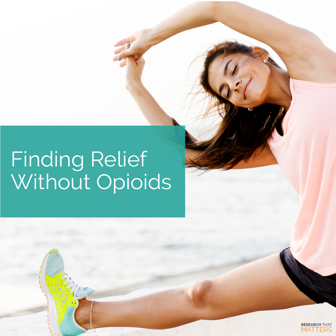 Finding Relief Without Opioids